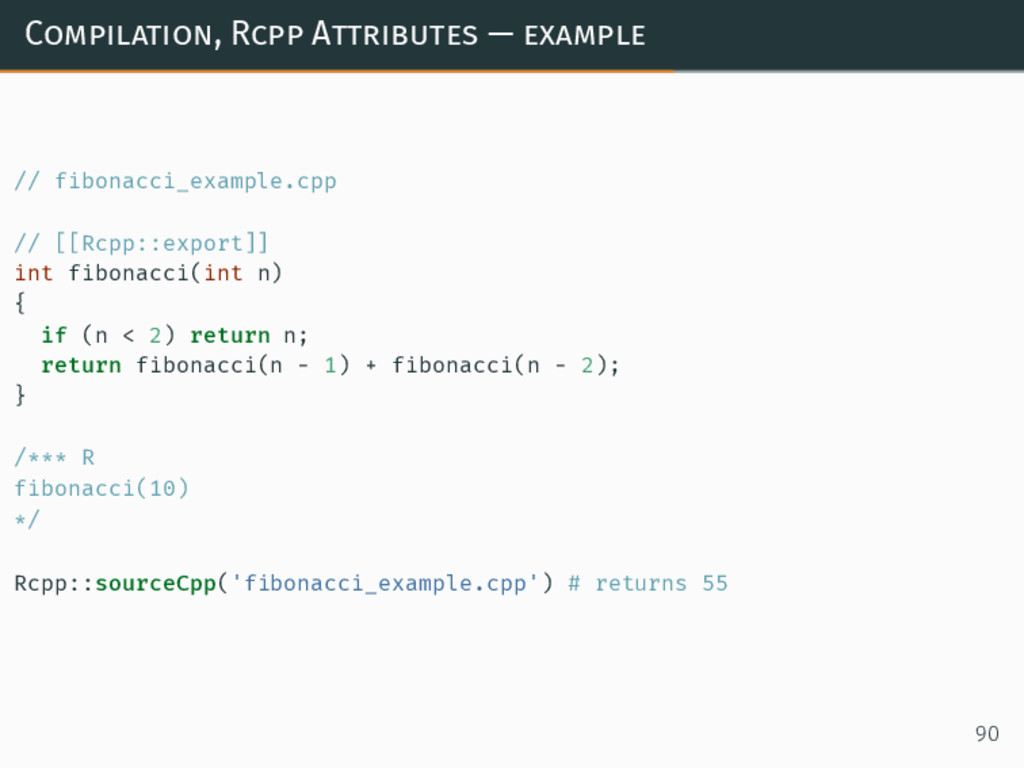 Compilation, Rcpp Attributes — example // fibon...
