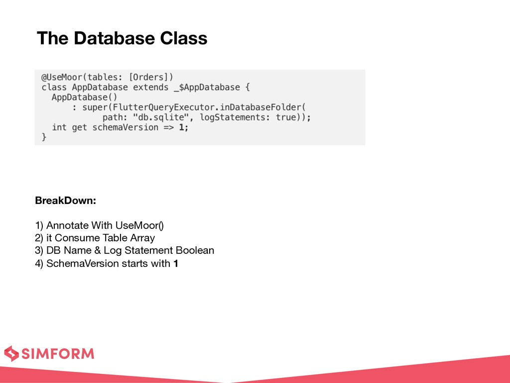 The Database Class BreakDown:  1) Annotate Wi...