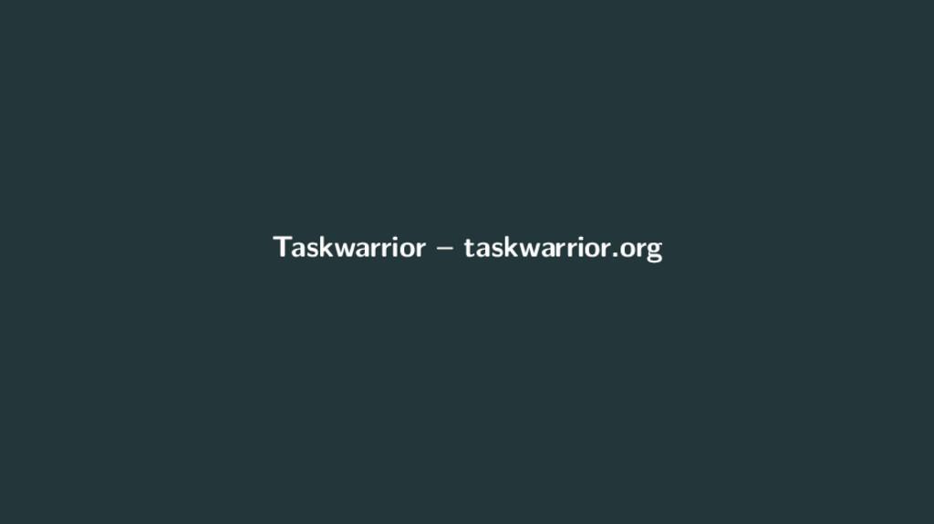 Taskwarrior – taskwarrior.org