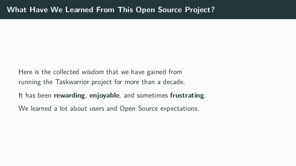 What Have We Learned From This Open Source Proj...