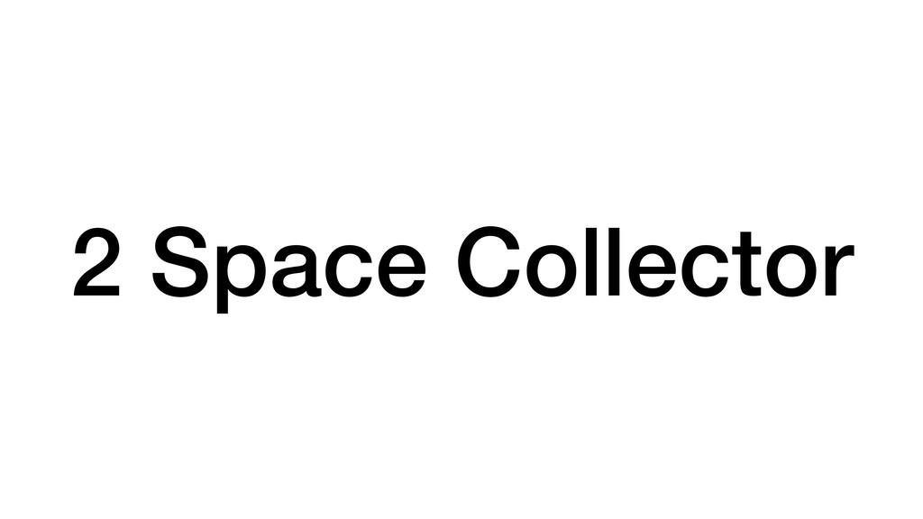 2 Space Collector