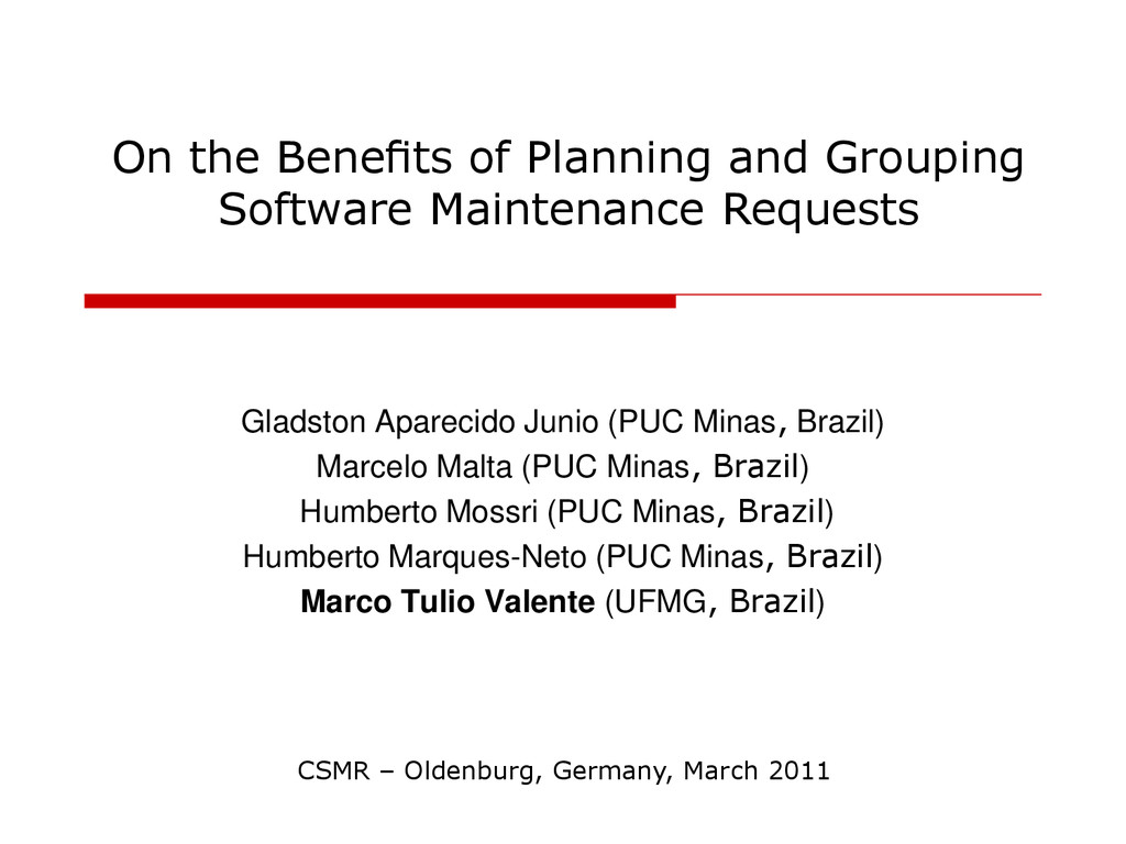 On the Benefits of Planning and Grouping Softwar...