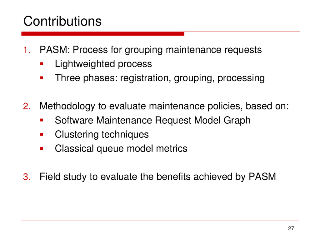 Contributions 1. PASM: Process for grouping mai...