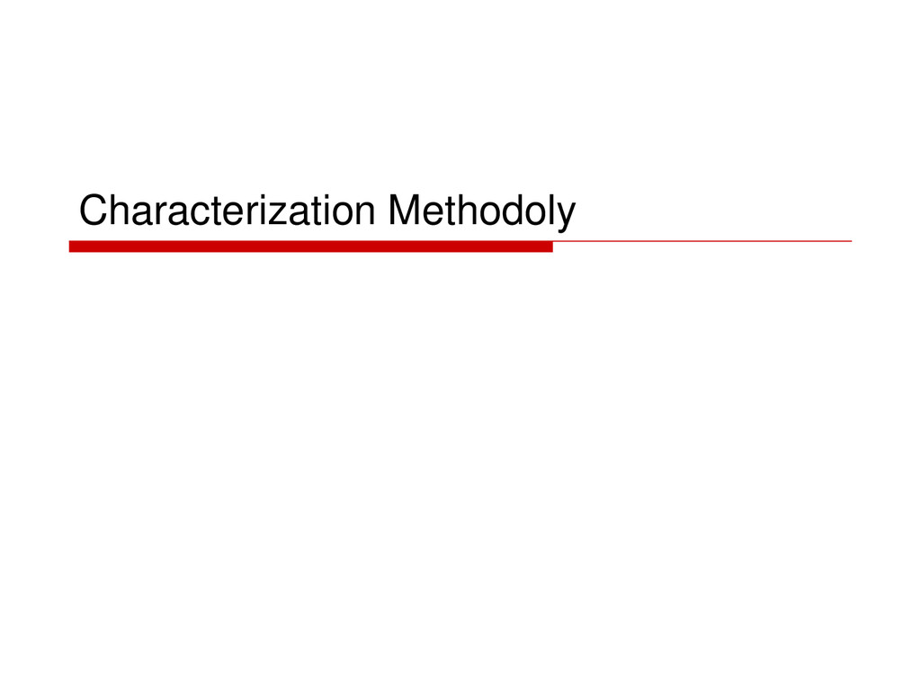 Characterization Methodoly