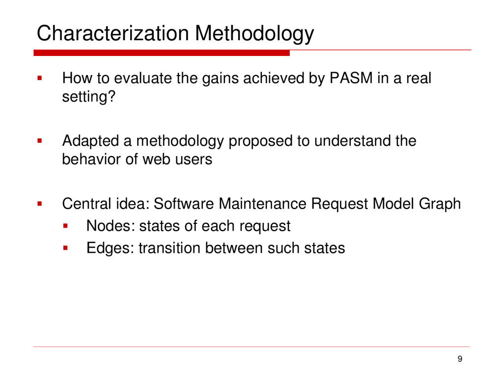 Characterization Methodology  How to evaluate ...