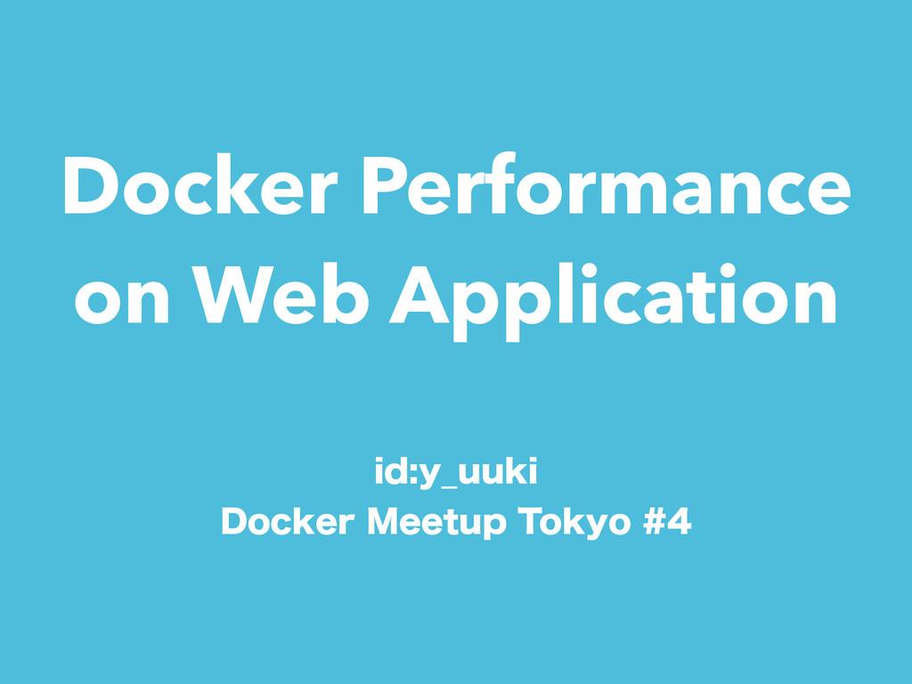 Docker Performance on Web Application JEZ@VVLJ...