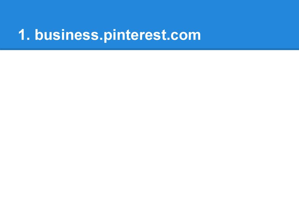 1. business.pinterest.com
