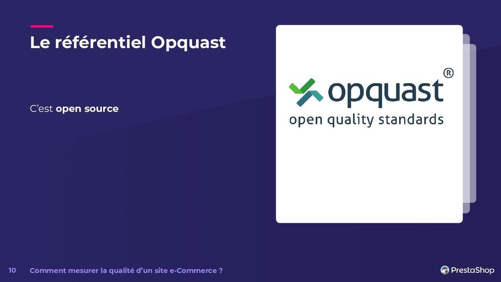 Le référentiel Opquast C'est open source Commen...