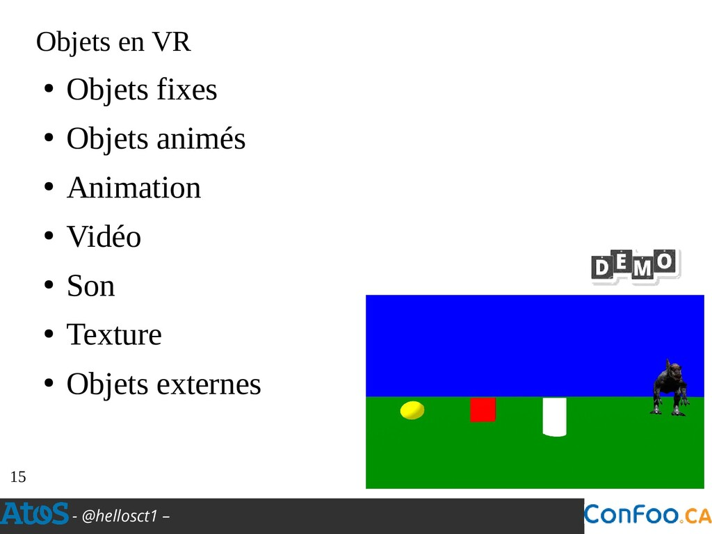 - @hellosct1 – Objets en VR ● Objets fixes ● Ob...