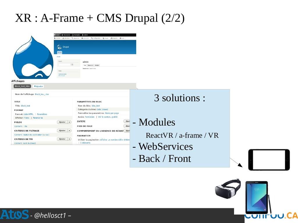 - @hellosct1 – XR : A-Frame + CMS Drupal (2/2) ...