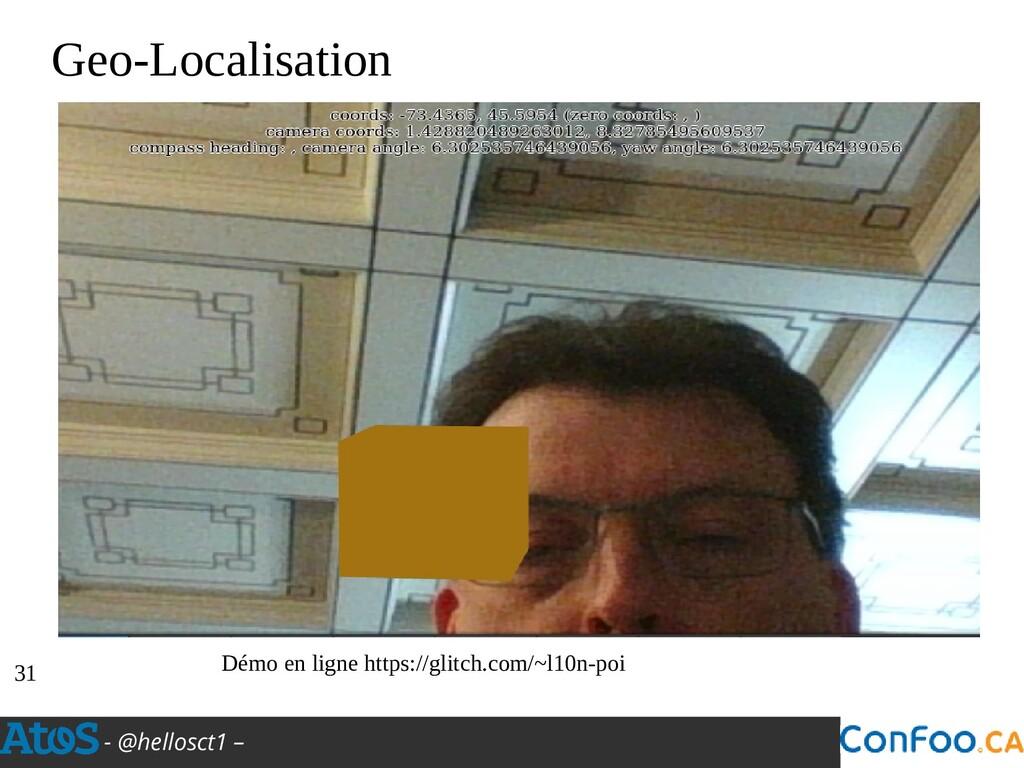- @hellosct1 – Geo-Localisation Démo en ligne h...