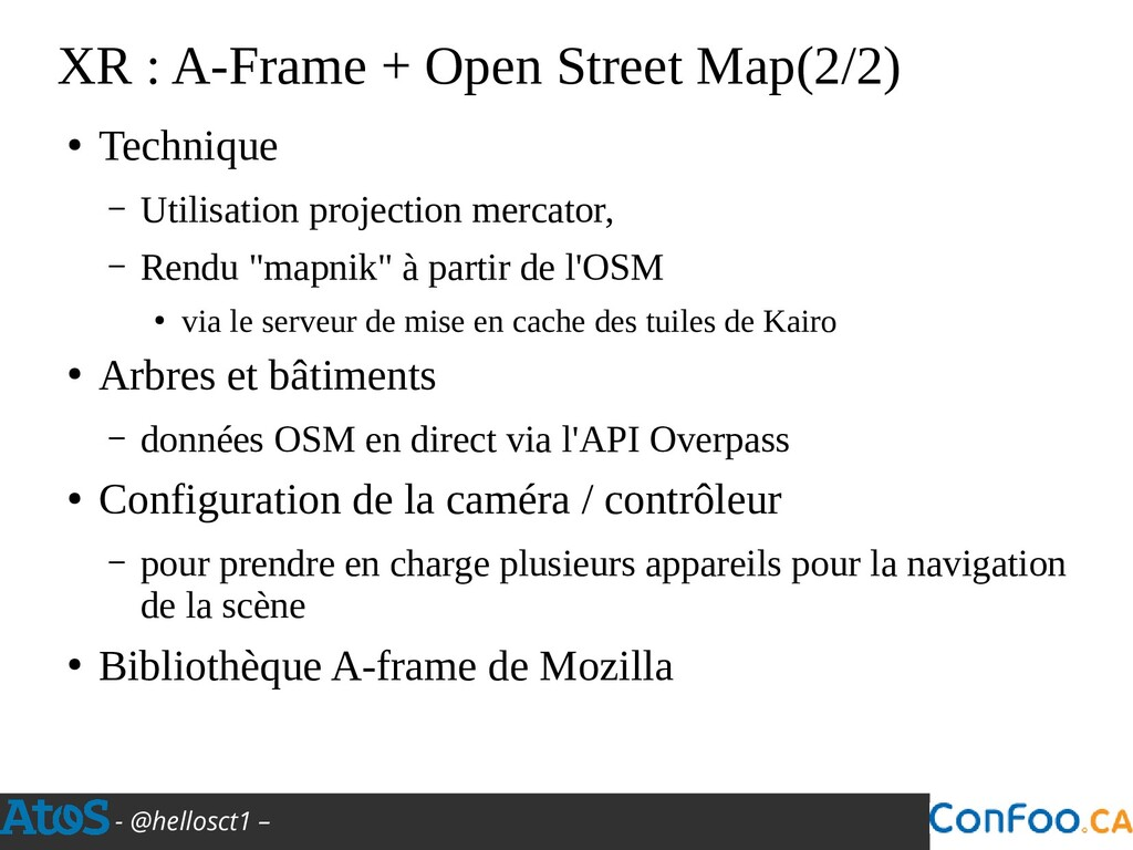 - @hellosct1 – XR : A-Frame + Open Street Map(2...