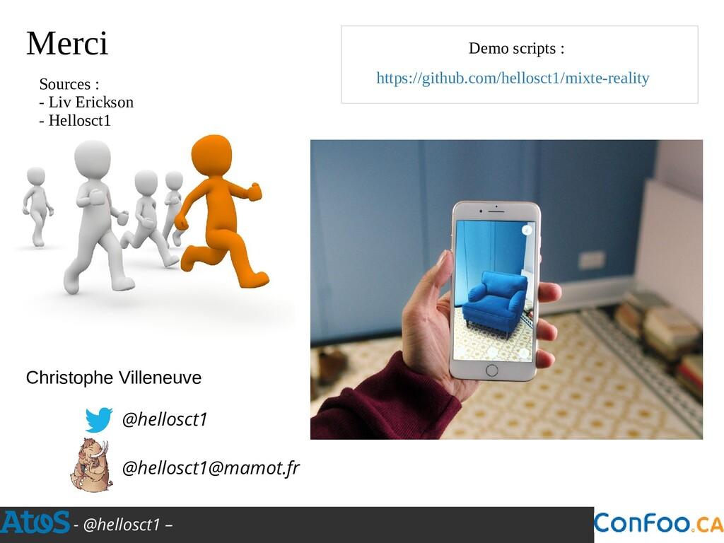 - @hellosct1 – Christophe Villeneuve @hellosct1...
