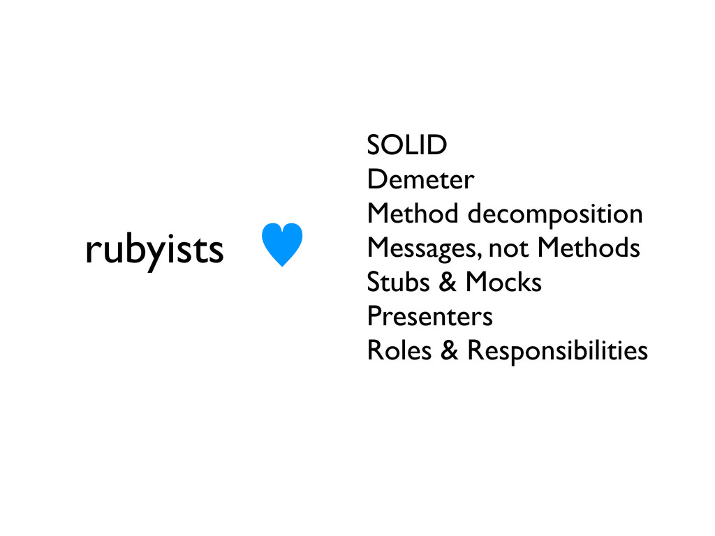 rubyists SOLID Demeter Method decomposition Mes...