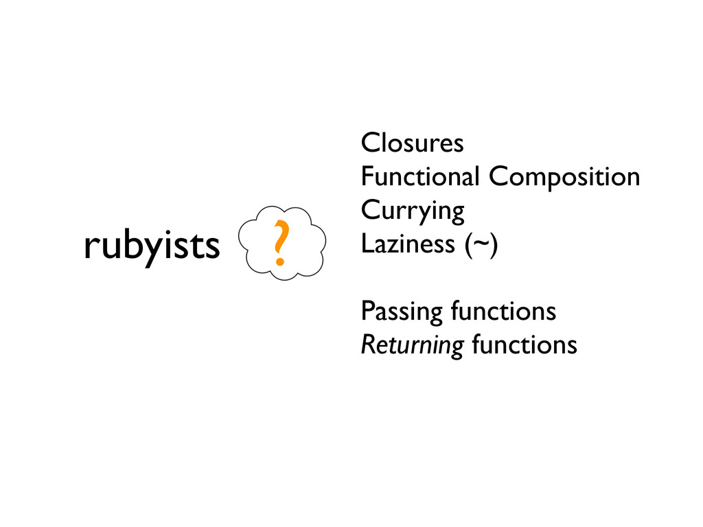 rubyists Closures Functional Composition Curryi...