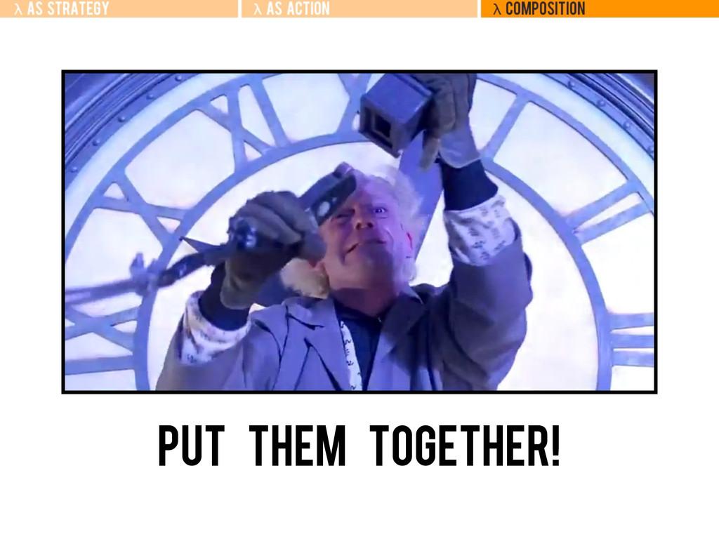 Put TheM Together!