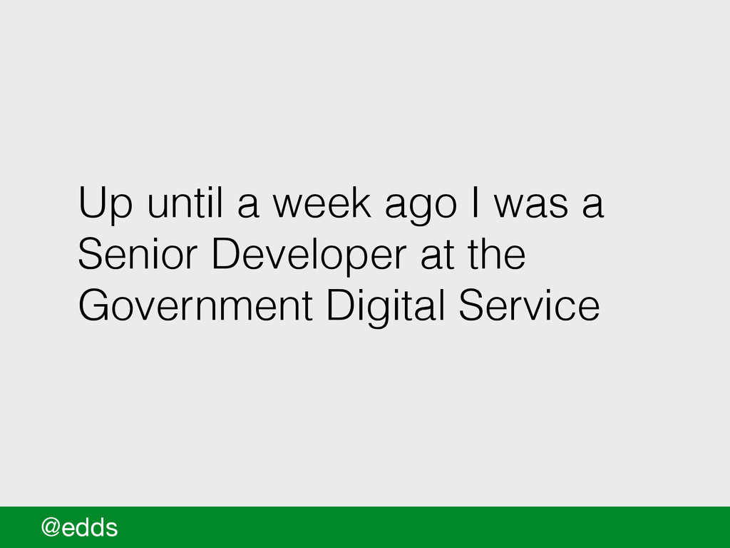Up until a week ago I was a Senior Developer at...