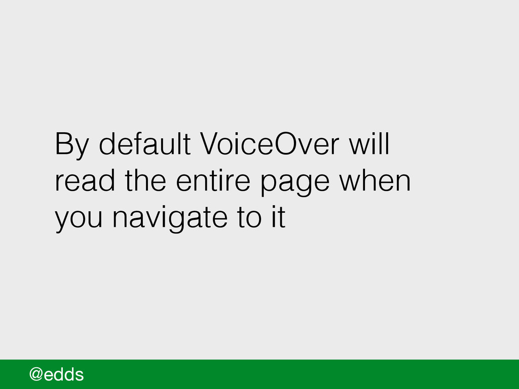By default VoiceOver will read the entire page ...