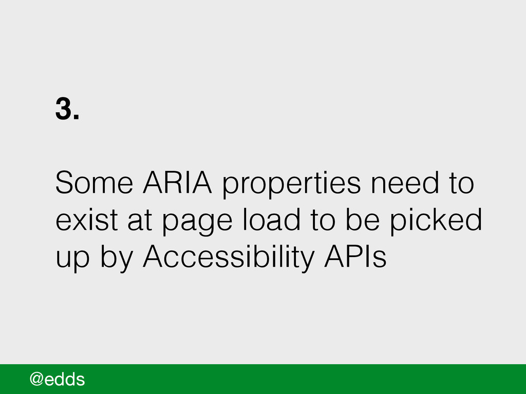 3.! ! Some ARIA properties need to exist at pag...