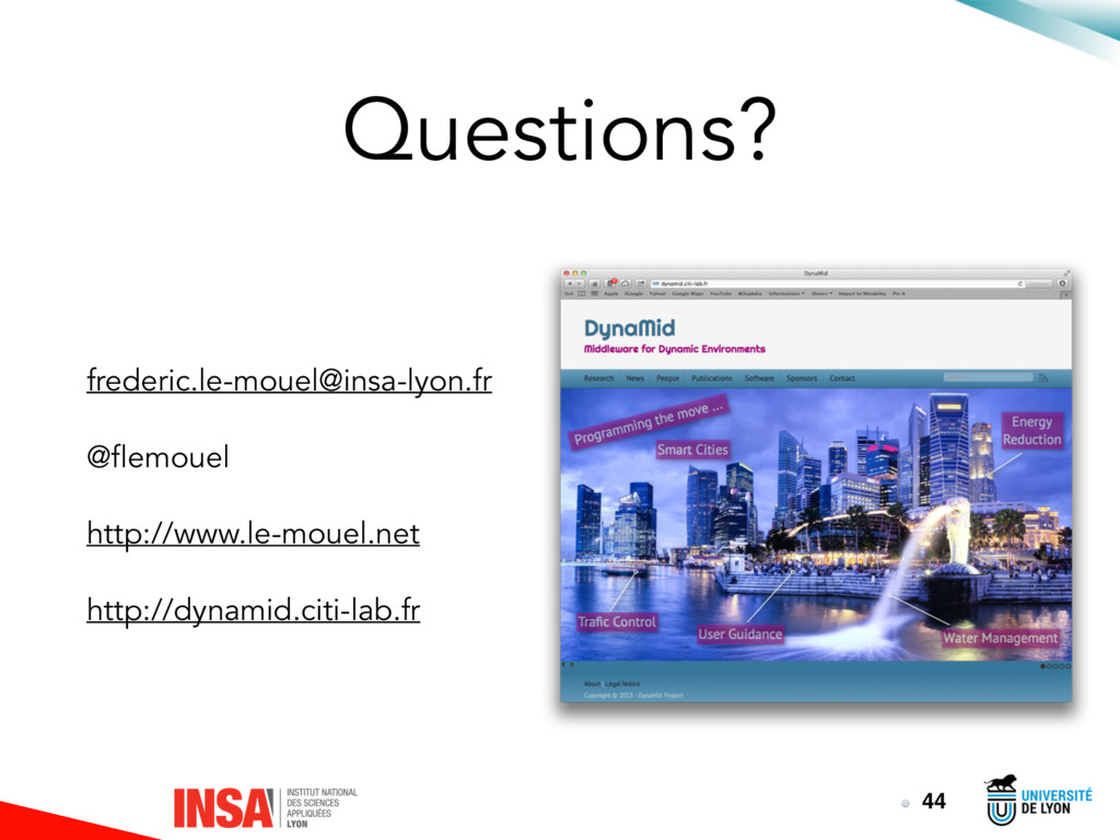 Questions? frederic.le-mouel@insa-lyon.fr @flem...