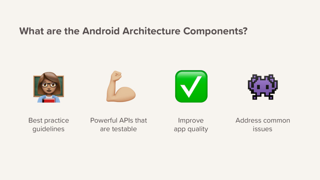What are the Android Architecture Components? P...