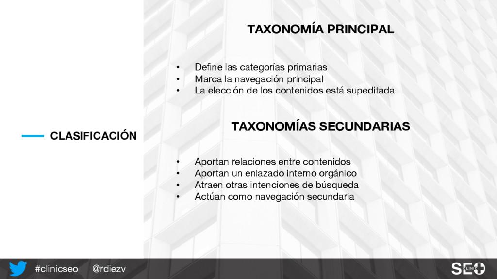 @rdiezv #clinicseo CLASIFICACIÓN TAXONOMÍA PRIN...
