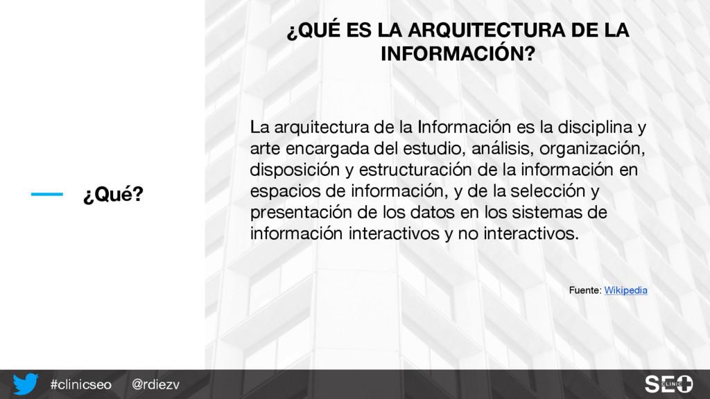 @rdiezv #clinicseo ¿Qué? La arquitectura de la ...