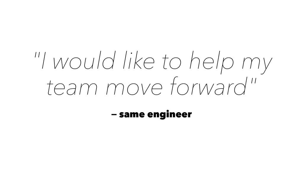 """I would like to help my team move forward"" — s..."