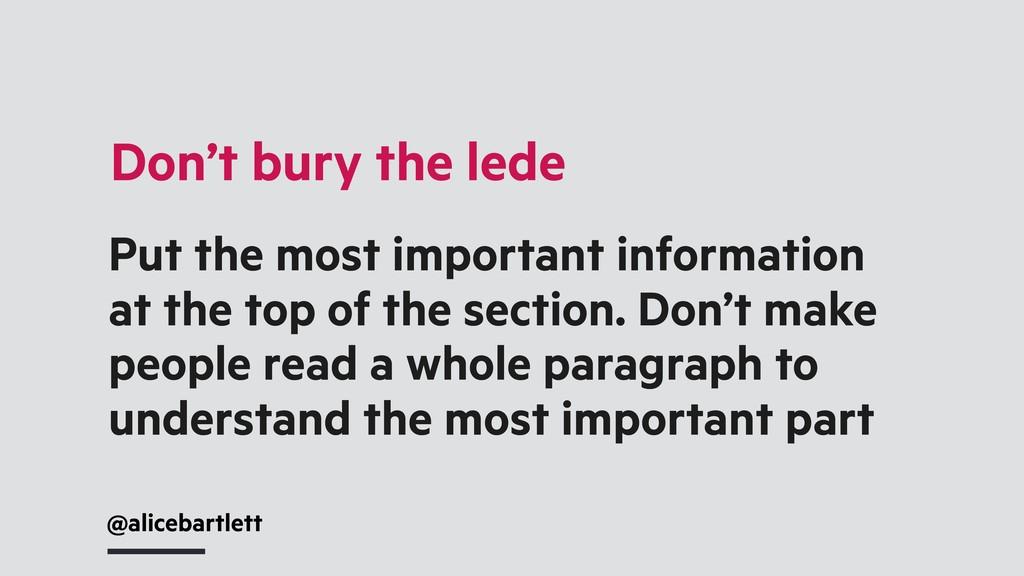 Don't bury the lede @alicebartlett Put the most...