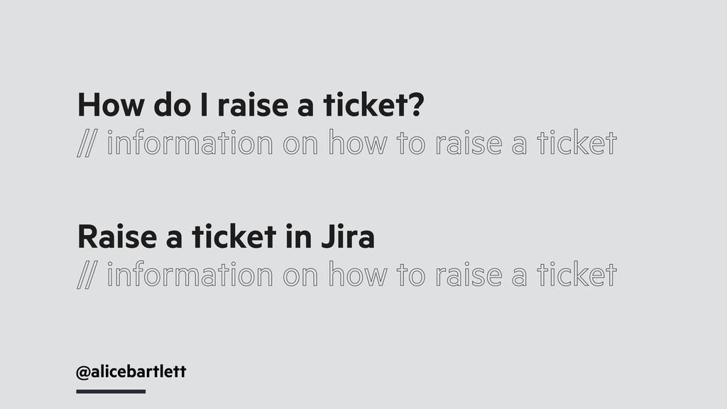 @alicebartlett How do I raise a ticket? // info...