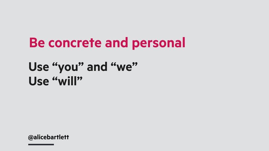 "@alicebartlett Be concrete and personal Use ""yo..."