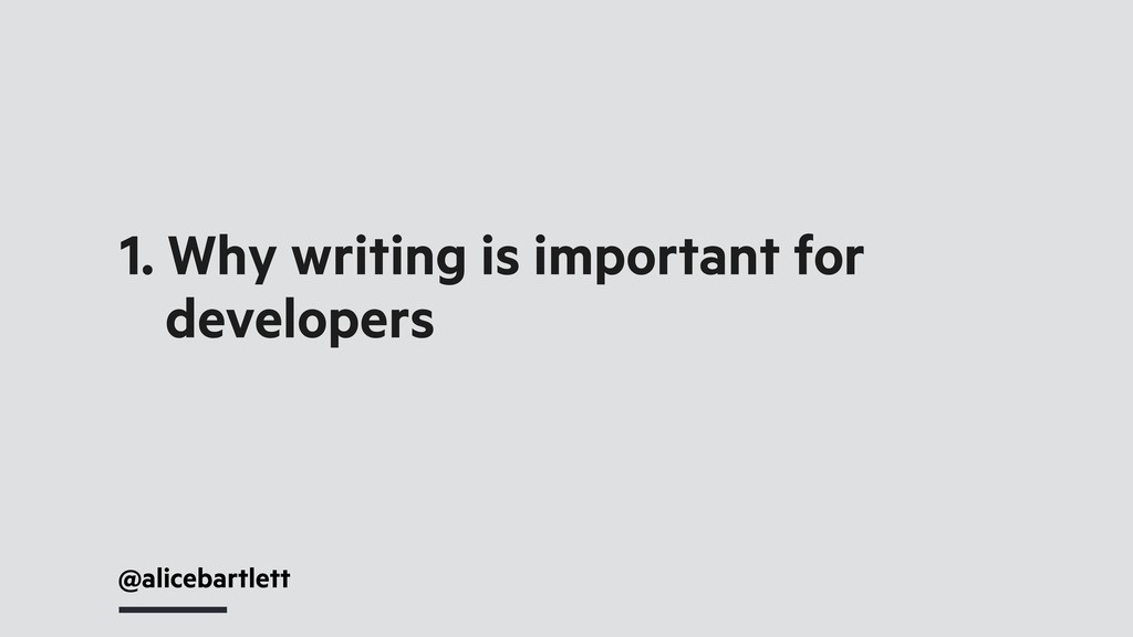 1. Why writing is important for developers @ali...