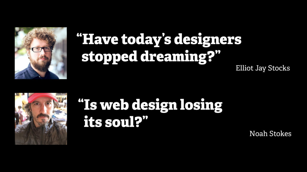 """""""Have today's designers """"stopped dreaming?"""" Ell..."""