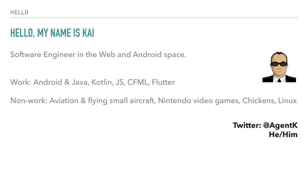 HELLO HELLO, MY NAME IS KAI Software Engineer i...
