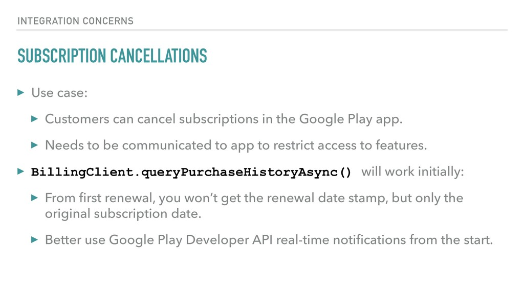 SUBSCRIPTION CANCELLATIONS ▸ Use case: ▸ Custom...