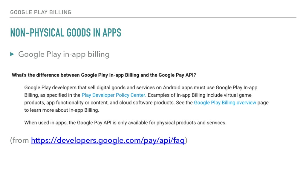 NON-PHYSICAL GOODS IN APPS ▸ Google Play in-app...