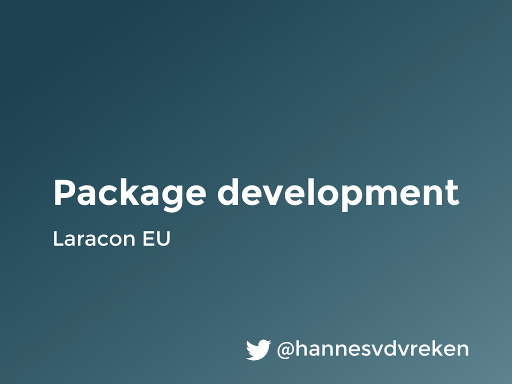 Package development Laracon EU @hannesvdvreken