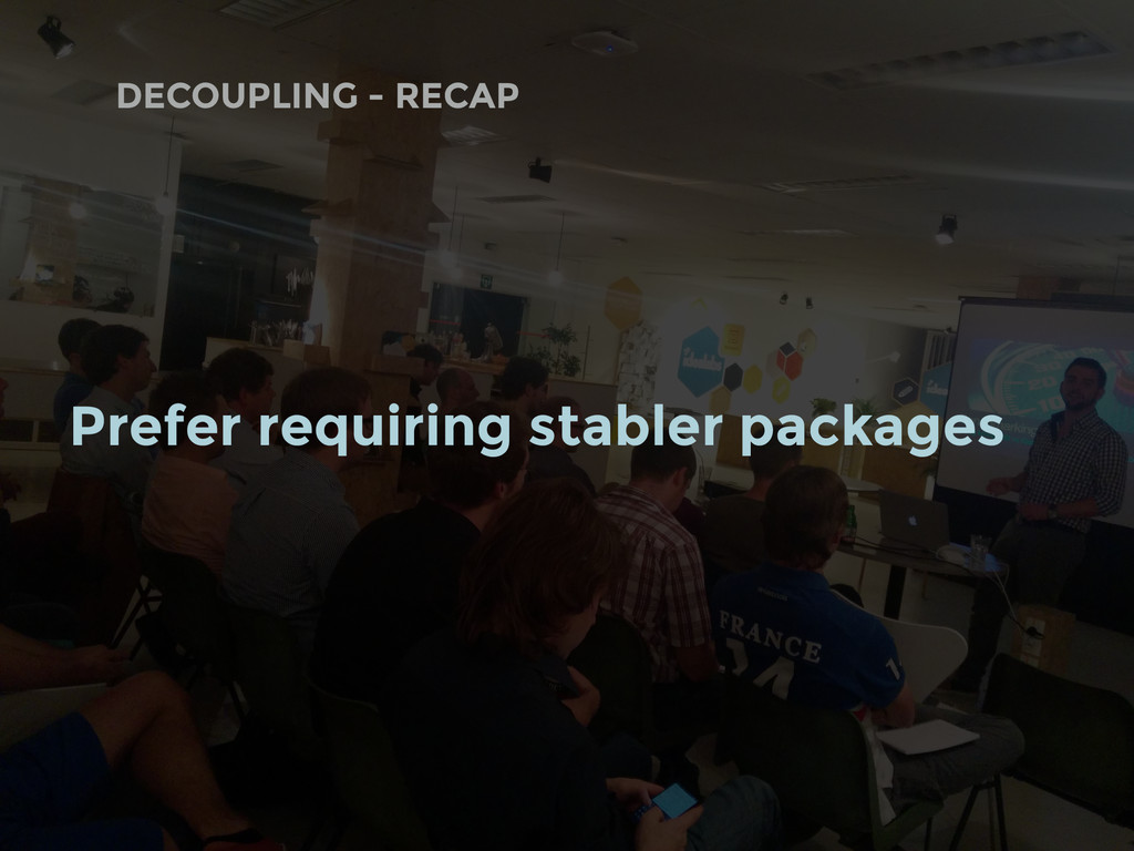 DECOUPLING - RECAP Prefer requiring stabler pac...