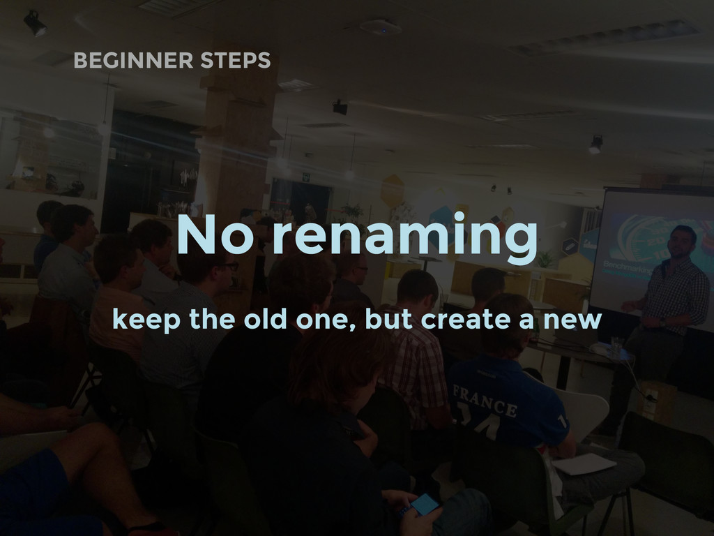 BEGINNER STEPS No renaming keep the old one, bu...