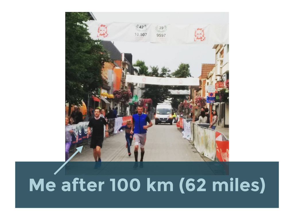Me after 100 km (62 miles)
