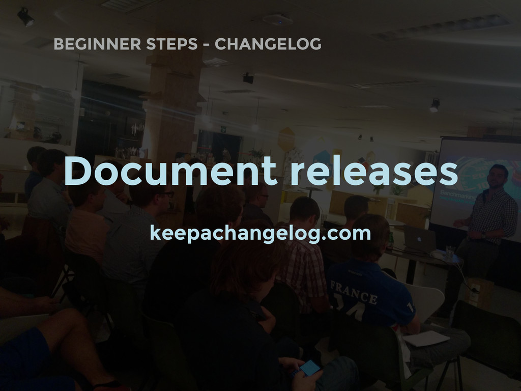 BEGINNER STEPS - CHANGELOG Document releases ke...