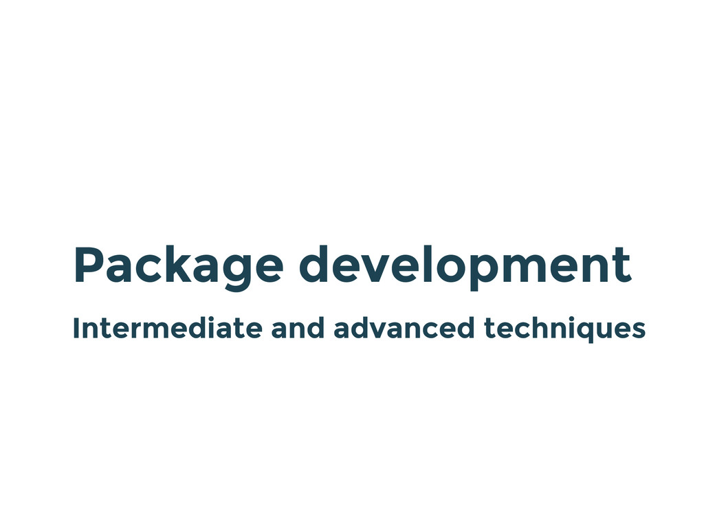 Package development Intermediate and advanced t...