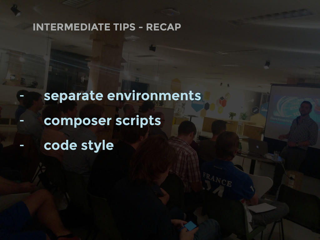 INTERMEDIATE TIPS - RECAP - separate environmen...