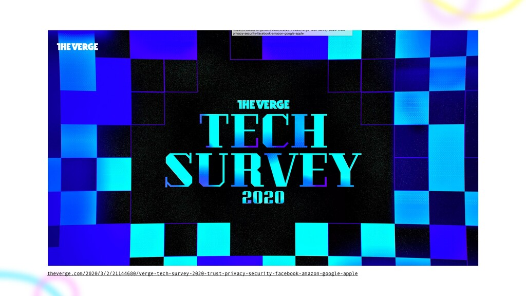 theverge.com/2020/3/2/21144680/verge-tech-surve...