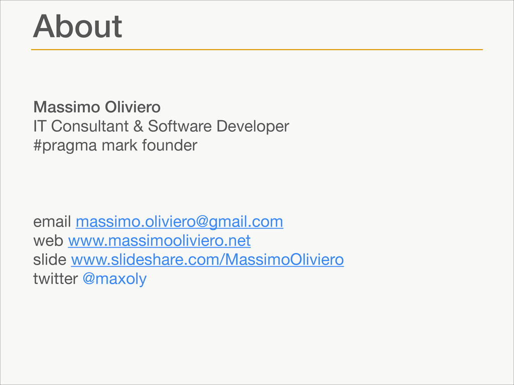 About ! Massimo Oliviero IT Consultant & Softwa...