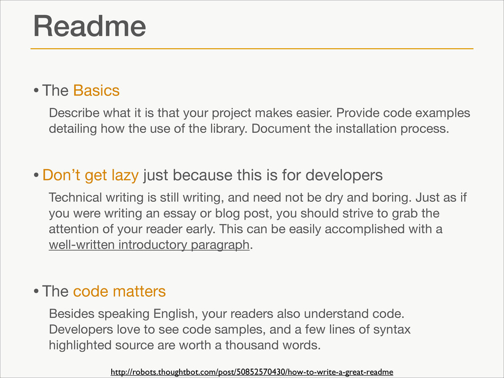 Readme •The Basics  Describe what it is that yo...
