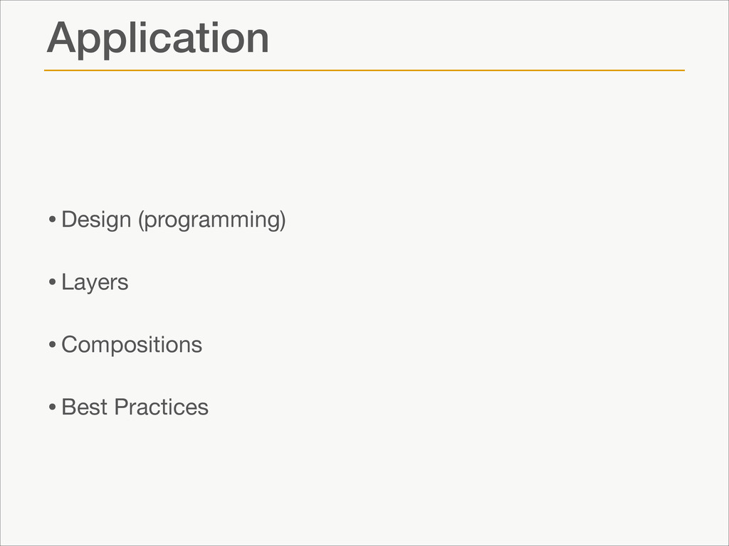 Application •Design (programming)  •Layers  •Co...