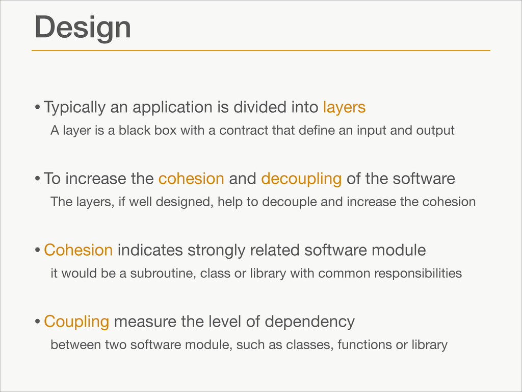 Design •Typically an application is divided int...