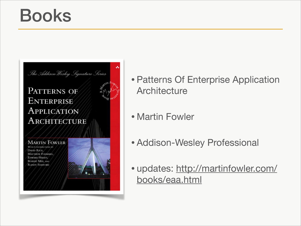 Books •Patterns Of Enterprise Application Archi...