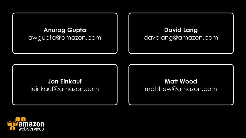 Anurag Gupta awgupta@amazon.com David Lang dave...
